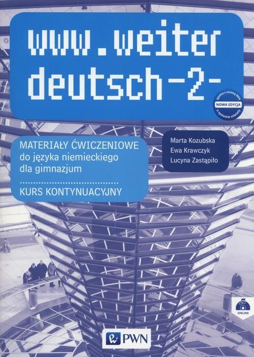 okładka www.weiter_deutsch 2 Materiały ćwiczeniowe Gimnazjum, Książka | Marta Kozubska, Ewa Krawczyk, Lucyn Zastąpiło