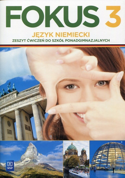okładka Fokus 3 Język niemiecki Zeszyt ćwiczeń Zakres podstawowy Szkoła ponadgimnazjalna, Książka | Kryczyńska-Pham Anna
