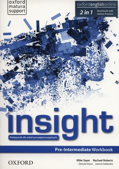 okładka Insight Pre-Intermediate Workbook + Online practice Szkoły ponadgimnazjalne, Książka | Mike Sayer, Rachel Roberts
