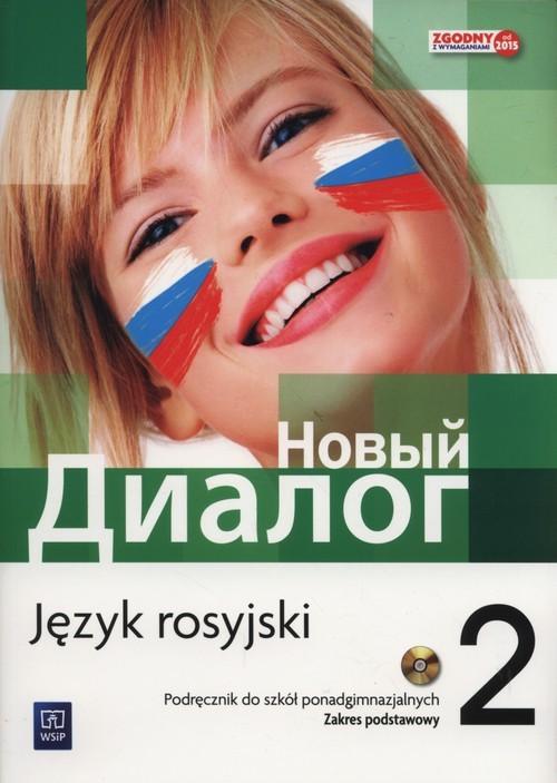 okładka Nowyj Dialog 2 Podręcznik Zakres podstawowy + CD Szkoły ponadgimnazjalne, Książka | Zybert Mirosław
