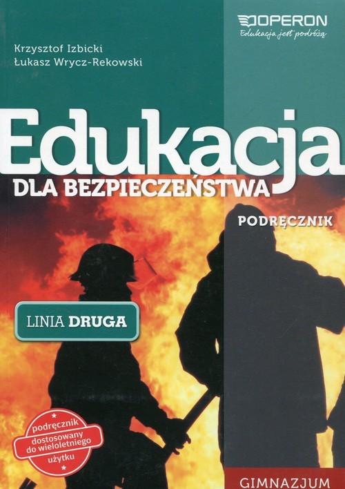 okładka Edukacja dla bezpieczeństwa Linia druga Podręcznik Gimnazjum, Książka   Krzysztof Izbicki, Łukasz Wrycz-Rekowski