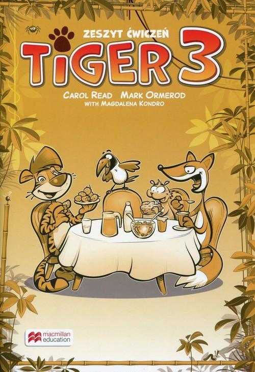 okładka Tiger 3 Zeszyt ćwiczeń do wersji wieloletniej, Książka | Carol Read, Mark Ormerod