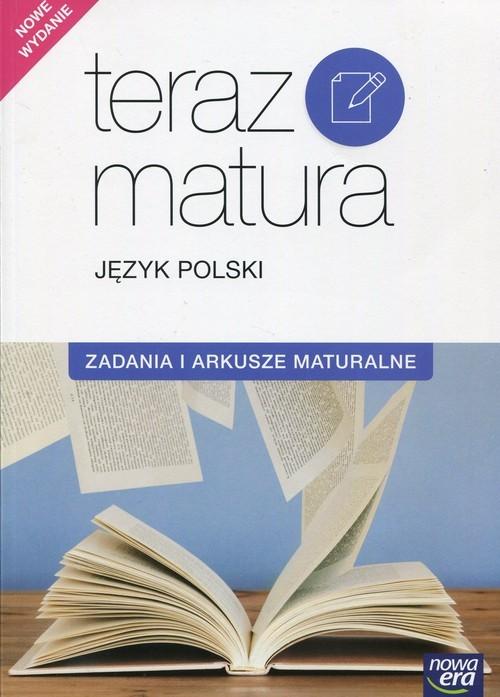 okładka Teraz matura Język polski Zadania i arkusze maturalne, Książka | Marianna Gutowska, Maria Merska, Zofia Kołos