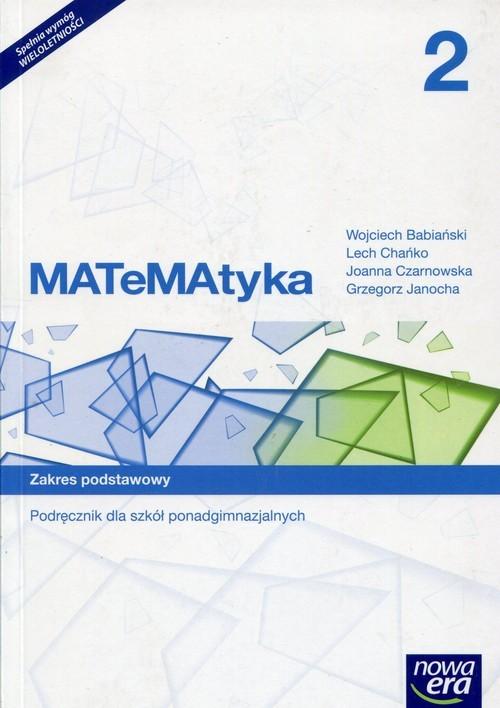 okładka Matematyka 2 Podręcznik Zakres podstawowy Szkoła ponadgimnazjalna, Książka | Wojciech Babiański, Lech Chańko, J Czarnowska