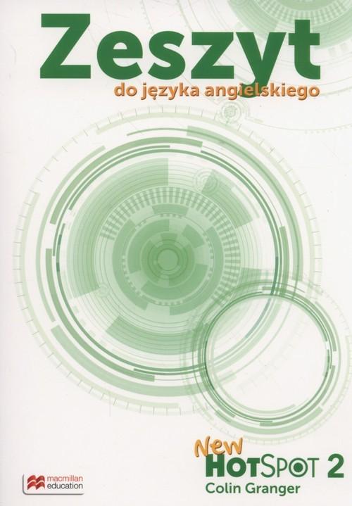 okładka New Hot Spot 2 Zeszyt do języka angielskiego Szkoła podstawowa, Książka | Granger Colin