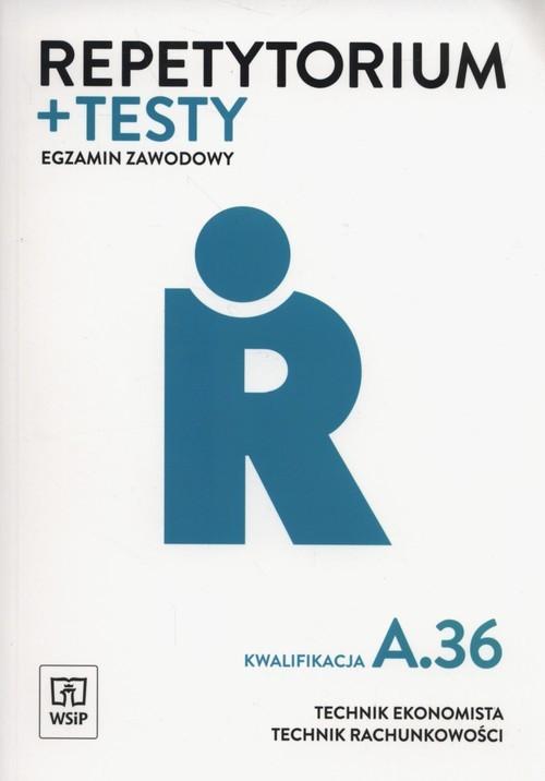okładka Repetytorium i testy egzaminacyjne Technik ekonomista kwalifikacja A.36 Technikum, Książka | Zofia Mielczarek, Jolanta Libura, Monik Wolak