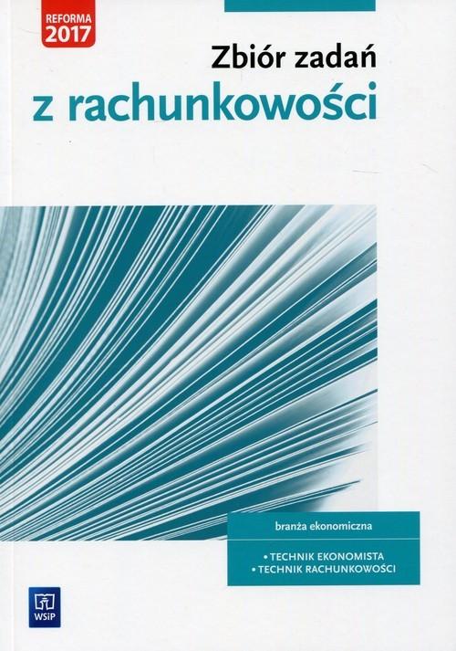 okładka Zbiór zadań z rachunkowości Kwalifikacja A.36 Branża ekonomiczna. Technik ekonomista Technik rachunkowości, Książka | Mielczarczyk Zofia