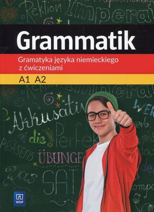 okładka Grammatik Gramatyka języka niemieckiego z ćwiczeniami A1 A2 Szkoła podstawowa, Książka | Justyna Łuczak, Przemysław Mróz
