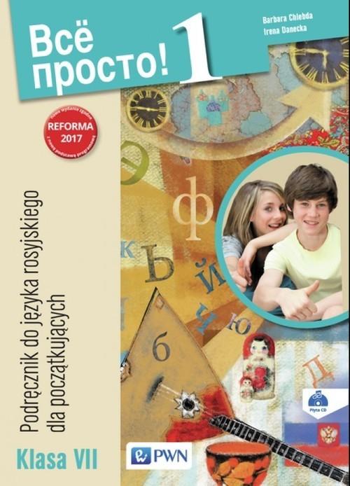 okładka Wsio prosto 1 Podręcznik do języka rosyjskiego Klasa VII Szkoła podstawowa, Książka | Barbara Chlebda, Irena Danecka