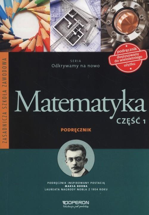 okładka Matematyka Podręcznik Część 1 Zasadnicza Szkoła Zawodowa, Książka | Bożena Kiljańska, Adam Konstantynowicz, Konst