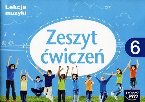 okładka Lekcja muzyki 6 Zeszyt ćwiczeń Szkoła podstawowa, Książka | Monika Gromek, Grażyna Kilbach