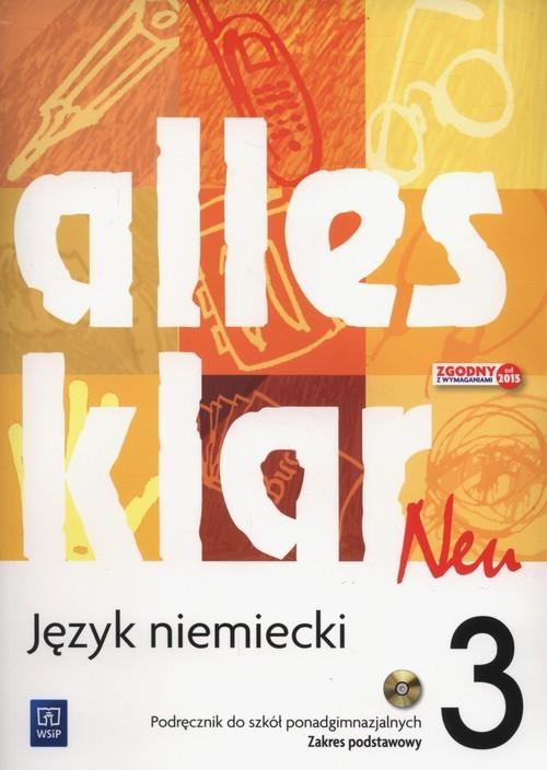 okładka Alles klar Neu 3 Podręcznik Zakres podstawowy + CD Szkoły ponadgimnazjalneksiążka |  | Krystyna Łuniewska, Zofia Wąsik