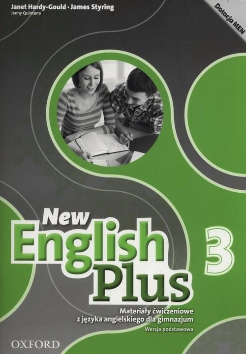 okładka New English Plus 3 Materiały ćwiczeniowe Wersja podstawowa Gimnazjum, Książka | Janet Hardy-Gould, James Styring