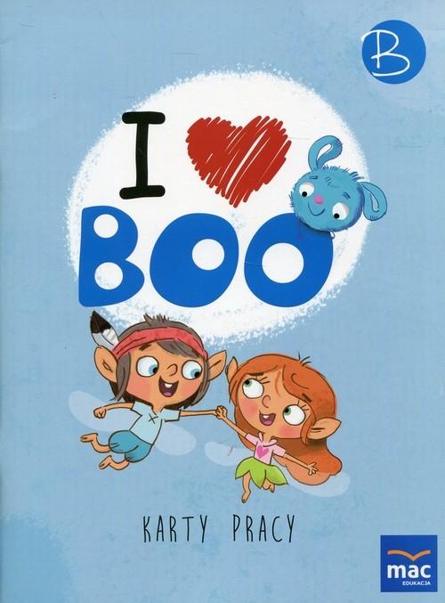 okładka I love Boo Język angielski Poziom B Karty pracy Przedszkole, Książka | Wodzicka-Dondziłło Ewa