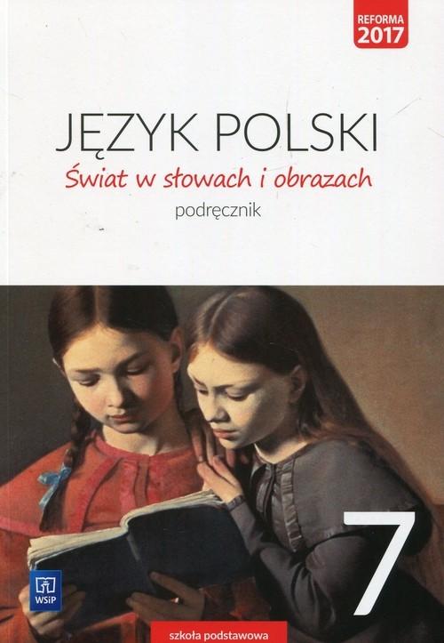 okładka Świat w słowach i obrazach 7 Podręcznik Szkoła podstawowa, Książka | Bobiński Witold