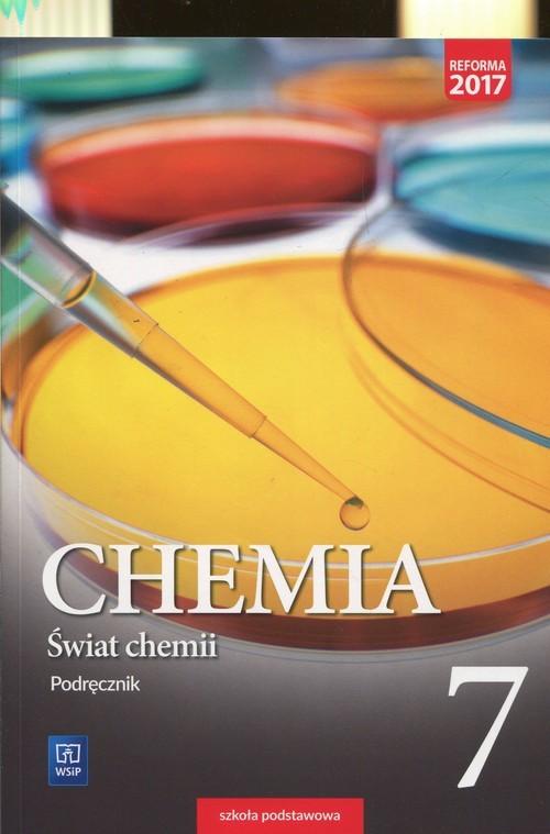 okładka Świat chemii 7 Podręcznik Szkoła podstawowa, Książka | Anna Warchoł, Andrzej Danel, Doro Lewandowska