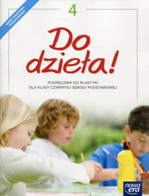 okładka Do dzieła! 4 Podręcznik do plastyki Szkoła podstawowa, Książka | Jadwiga Lukas, Krystyna Onak