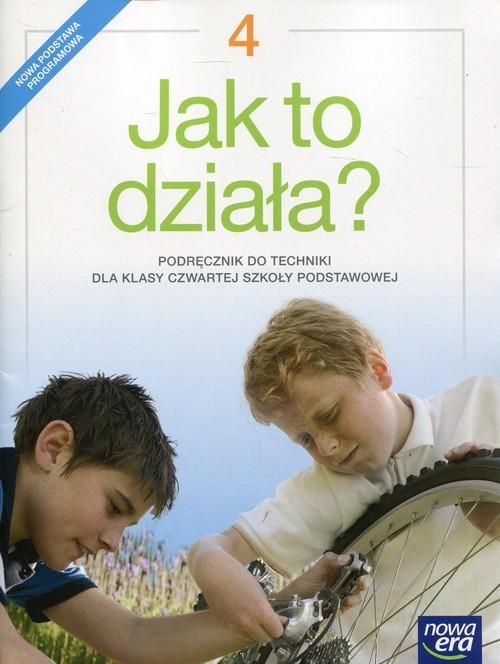 okładka Jak to działa 4 Podręcznik do techniki Szkoła podstawowa, Książka | Lech Łabecki, Marta Łabecka