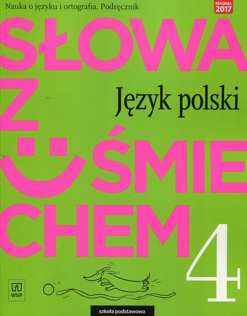 okładka Słowa z uśmiechem Nauka o języku i ortografia 4 Podręcznik Szkoła podstawowa, Książka | Ewa Horwath, Anita Żegleń