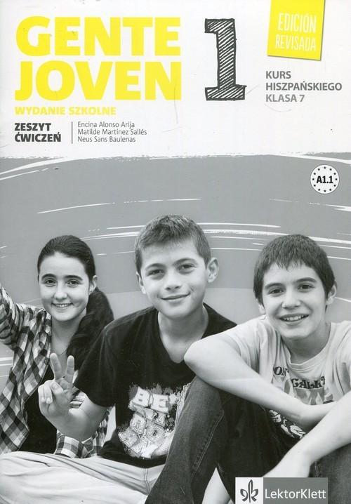 okładka Gente Joven 1 7 Zeszyt ćwiczeń Szkoła podstawowa, Książka | Encina Alonso Arija, Matilde Martinez Salles, praca zbiorowa