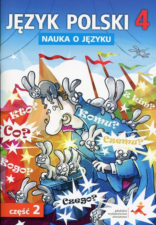 okładka Język polski 4 Nauka o języku Część 2 Ćwiczenia Szkoła podstawowaksiążka      Danuta Chwastniewska, Agni Gorzałczyńska-Mróz
