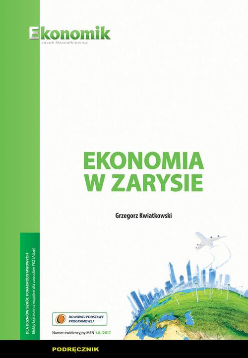 okładka Ekonomia w zarysie Podręcznik, Książka | Kwiatkowski Grzegorz