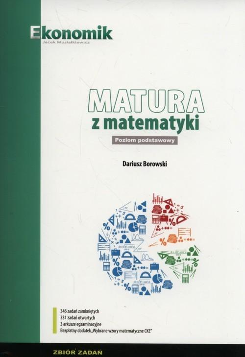 okładka Matura z matematyki Zbiór zadań Poziom Podstawowy 2018, Książka | Borowski Dariusz
