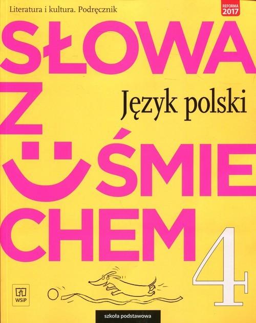okładka Słowa z uśmiechem 4 Literatura i kultura Podręcznik Szkoła podstawowa, Książka | Ewa Horwath, Anita Żegleń