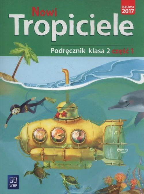 okładka Nowi tropiciele 2 Podręcznik część 1 Szkoła podstawowa, Książka | Aldona Danielewicz-Malinowska, Jolan Dymarska