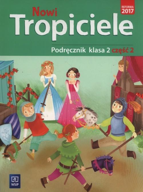 okładka Nowi tropiciele 2 Podręcznik część 2 Szkoła podstawowa, Książka | Aldona Danielewicz-Malinowska, Jolan Dymarska