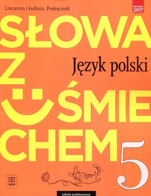 okładka Słowa z uśmiechem Język polski Literatura i kultura 5 Podręcznik Szkoła podstawowa, Książka | Ewa Horwath, Anita Żegleń