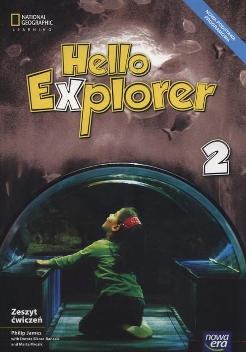 okładka Hello Explorer 2 Zeszyt ćwiczeń Szkoła podstawowa, Książka | Philip James, Dorota Sikora-Banasik, M Mrozik