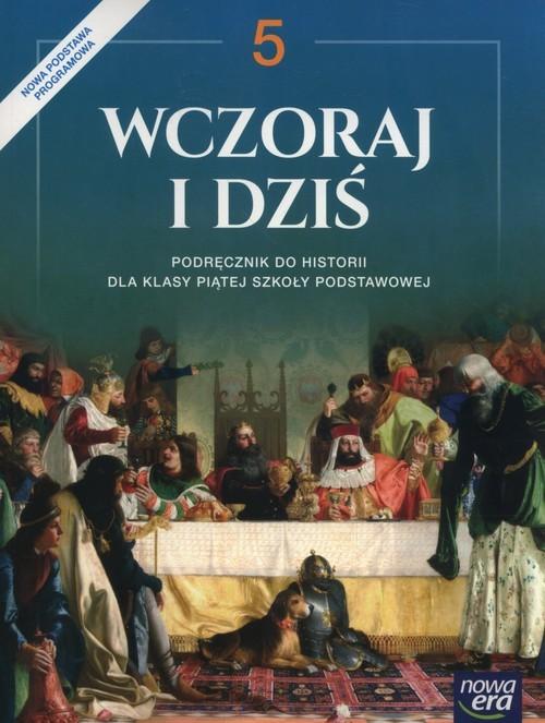 okładka Wczoraj i dziś 5 Podręcznik Szkoła podstawowa, Książka | Wojciechowski Grzegorz
