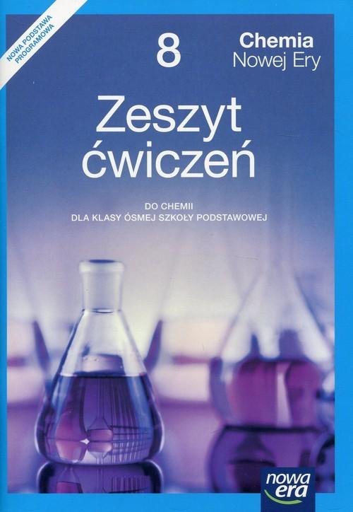 okładka Chemia Nowej Ery 8 Zeszyt ćwiczeń Szkoła podstawowa, Książka | Małgorzata Mańska, Elżbieta Megiel