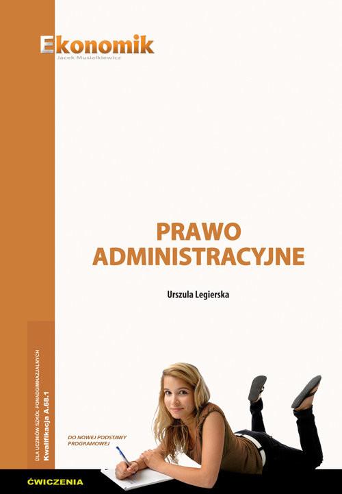 okładka Prawo administracyjne Ćwiczenia, Książka | Legierska Urszula