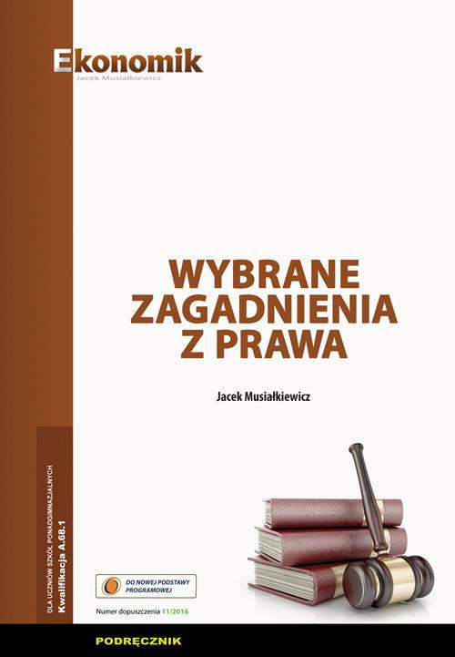 okładka Wybrane zagadnienia z prawa Podręcznik, Książka | Musiałkiewicz Jacek