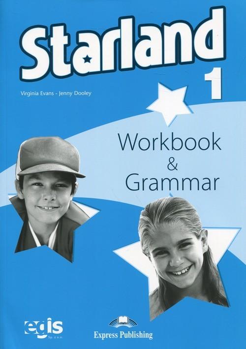 okładka Starland 1 Workbook + Grammar, Książka   Virginia Evans, Jenny Dooley