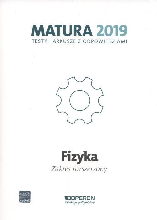okładka Fizyka Matura 2019 Testy i arkusze Zakres rozszerzonyksiążka |  | Ewa Przysiecka, Anna Dobosz