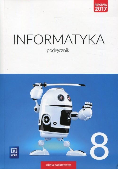 okładka Informatyka 8 Podręcznik Szkoła podstawowa, Książka | Wanda Jochemczyk, Iwona Krajewska-Kranas, Kra