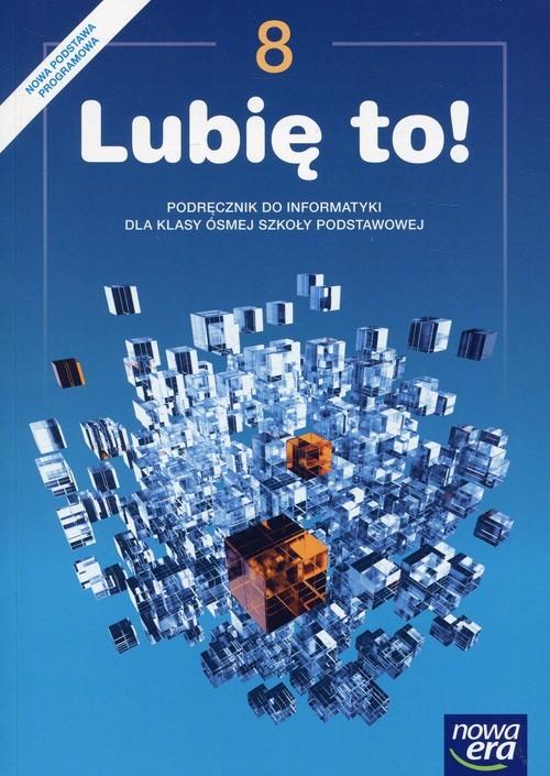 okładka Lubię to! 8 Podręcznik Szkoła podstawowa, Książka | Koba Grażyna