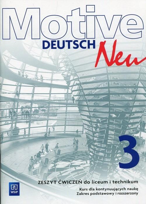 okładka Motive Deutsch Neu 3 Zeszyt ćwiczeń Zakres podstawowy i rozszerzony Kurs dla kontynuujących naukę, Książka | Alina Dorota Jarząbek, Danuta Koper