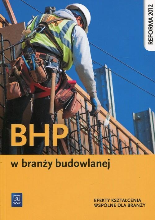 okładka BHP w branży budowlanej Efekty kształcenia wspólne dla branży, Książka | Wanda Bukała, Małgorzata Karbowiak