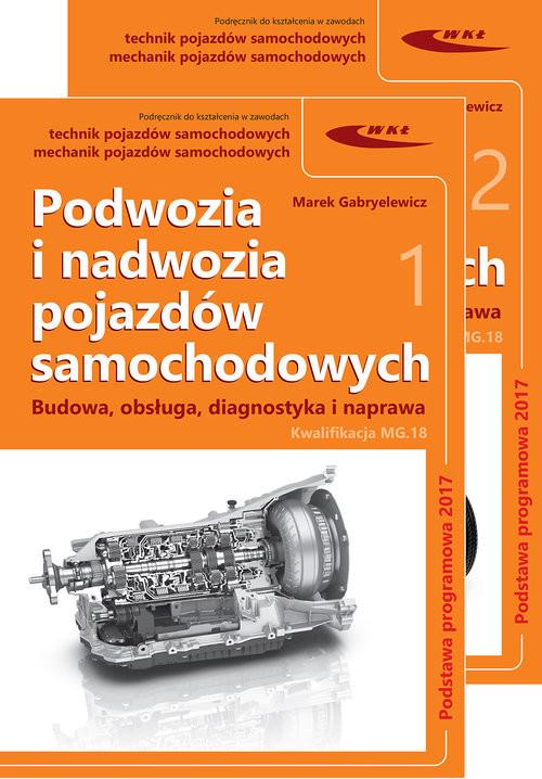 okładka Podwozia i nadwozia pojazdów samochodowych Budowa, obsługa, diagnostyka i naprawa, Książka | Gabryelewicz Marek