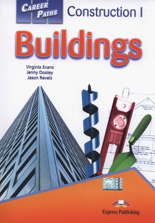 okładka Career Paths Buildings Student's Book + Digibook, Książka   Virginia Evans, Jenny Dooley, Jason Revels