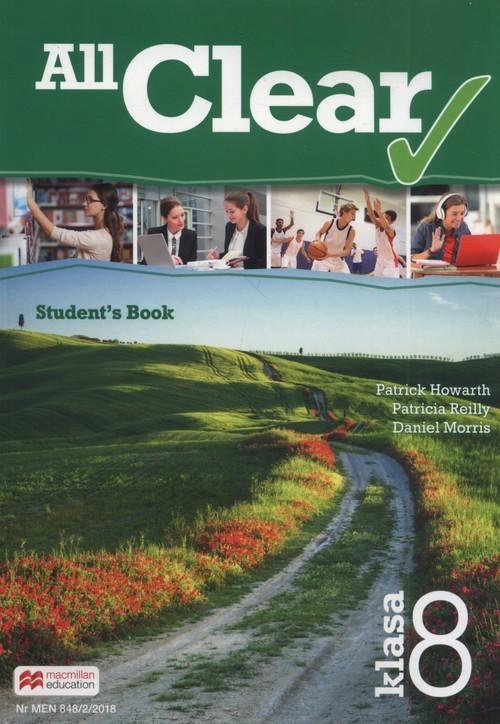 okładka All Clear 8 Student's Book Szkoła podstawowa, Książka | Patrick Howarth, Patricia Reilly, Dani Morris