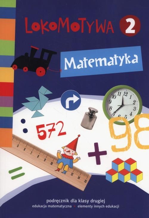 okładka Lokomotywa 2 Matematyka Podręcznik Szkoła podstawowa, Książka | Małgorzata Dobrowolska, Marta Jucewicz, Szulc