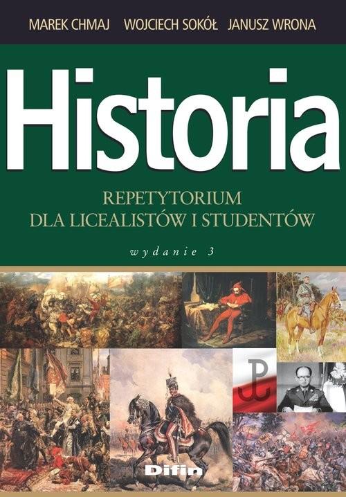 okładka Historia repetytorium dla licealistów i studentów, Książka | Marek Chmaj, Wojciech  Sokół, Janusz Wrona