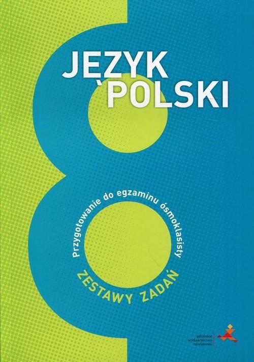 okładka Język polski 8 Przygotowanie do egzaminu ósmoklasisty Szkoła podstawowa, Książka | Nowak Katarzyna