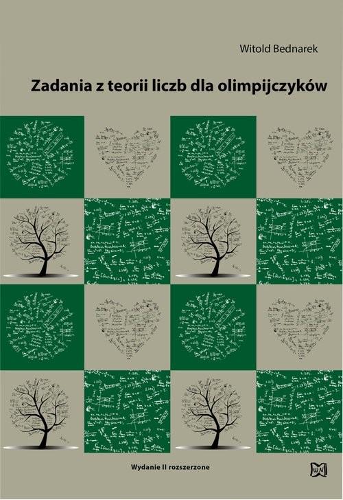 okładka Zadania z teorii liczb dla olimpijczyków, Książka | Bednarek Witold