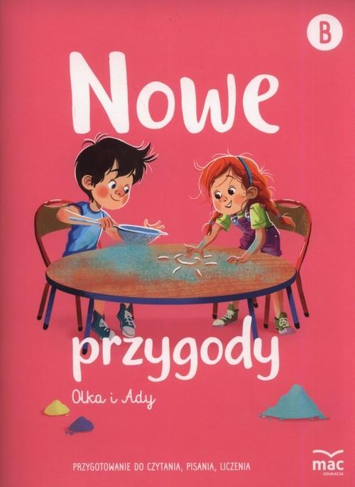 okładka Nowe przygody Olka i Ady. Przygotowanie do czytania, pisania, liczenia, Książka |